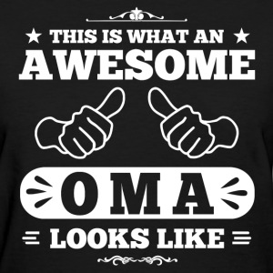 awesome oma looks like Women's T-Shirts - Women's T-Shirt