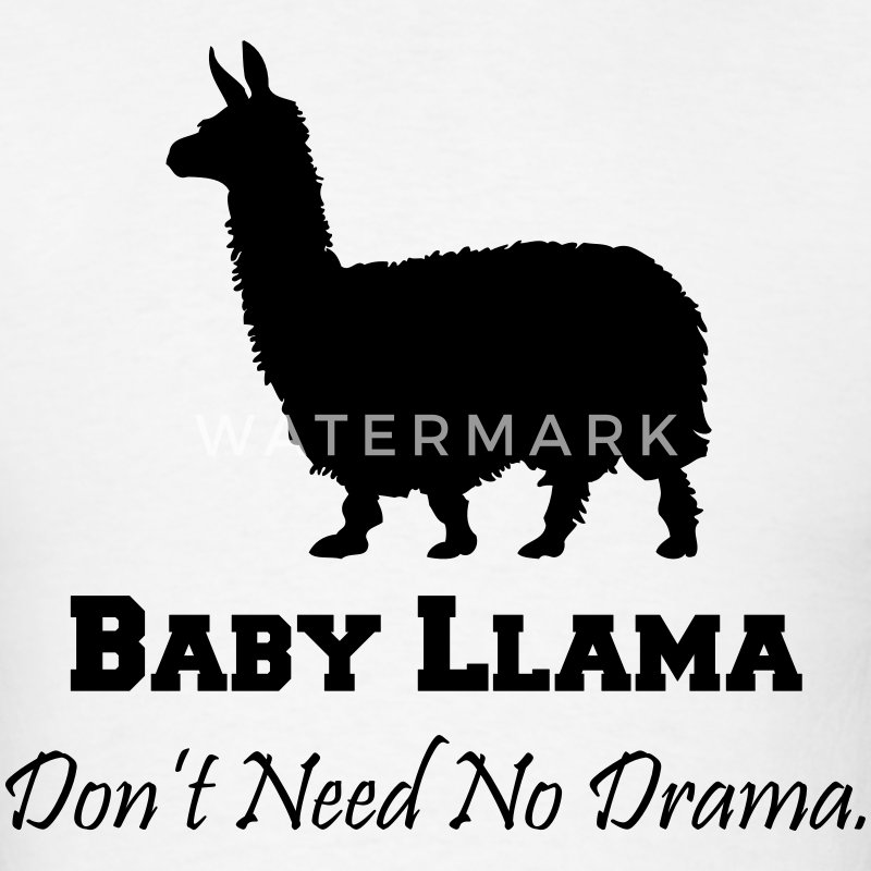 Baby Llama Don't Need No Drama T-Shirts - Men's T-Shirt