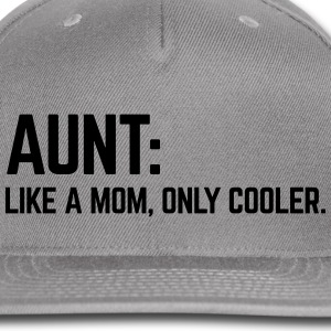 Aunt Like A Mum Caps - Snap-back Baseball Cap