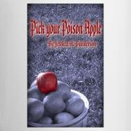 Design ~ *NEW* Pick your Poison Apple White Mug