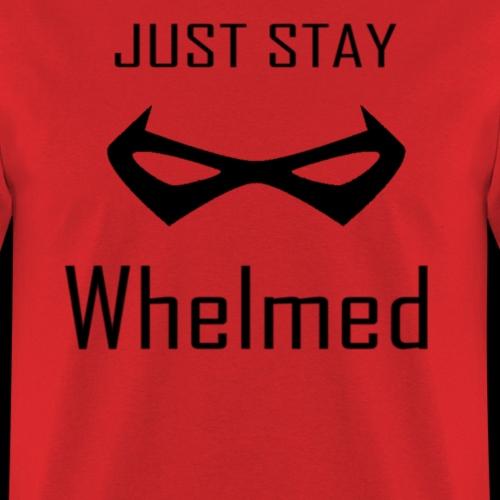 Stay Whelmed