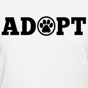 Adopt An Animal Women's T-Shirts - Women's T-Shirt
