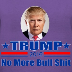 Donald Trump 2016 No More BS Women's T-Shirts - Women's V-Neck T-Shirt