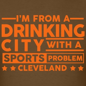 Drinking City Sports Problem - Cleveland T-Shirts - Men's T-Shirt