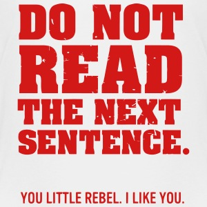 DON'T READ THIS REBEL Baby & Toddler Shirts - Toddler Premium T-Shirt