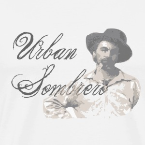 The Urban Sombrero  T-Shirts - Men's Premium T-Shirt