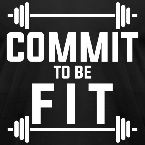 Commit to be fit T-Shirts - Men's T-Shirt by American Apparel