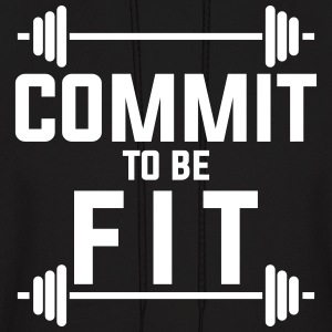 Commit to be fit Hoodies - Men's Hoodie