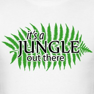 it's a JUNGLE out there T-Shirts - Men's T-Shirt