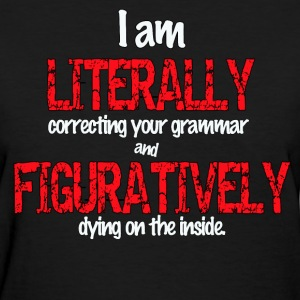 Correcting Your Grammar - Women's T-Shirt