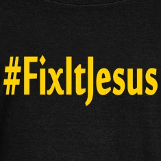 Fix It Jesus wideneck sweatshirt