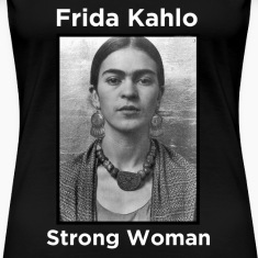 Frida Kahlo - Strong Woman