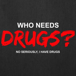 YOU WANT DRUGS? Bags & backpacks - Tote Bag