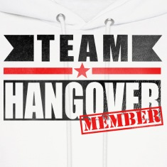 TEAM HANGOVER Hoodies