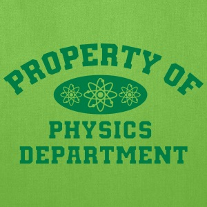 Property Of Physics Department - Tote Bag