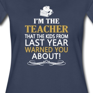 I'M THE TEACHER - Women's Premium T-Shirt