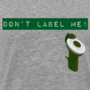 Dont Label Me - green T-Shirts - Men's Premium T-Shirt