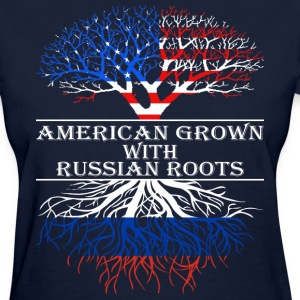 American Grown With Russian Roots - Women's T-Shirt