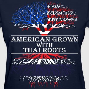 American Grown With Thai Roots - Women's T-Shirt
