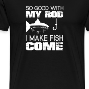 I MAKE FISH COME - Men's Premium T-Shirt