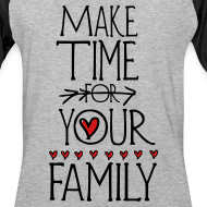Design ~ Make time for your family Men's Baseball T-Shirt