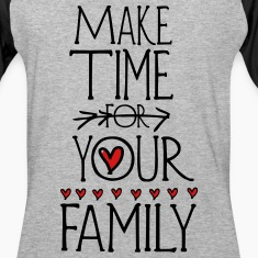 Make time for your family Men's Baseball T-Shirt