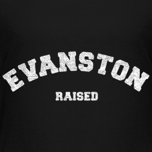 Evanston Illinois Raised Baby & Toddler Shirts - Toddler Premium T-Shirt