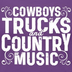 COWBOYS TRUCKS COUNTRY MUSIC - Women's Premium T-Shirt