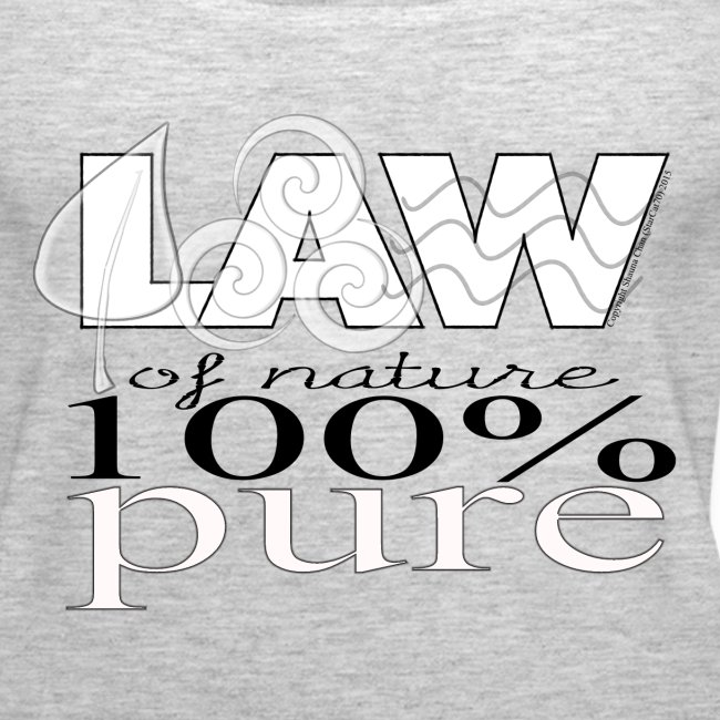 LAW of Nature 100% Pure Tank