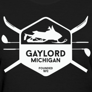 Gaylord Michigan Up North Women's T-Shirts - Women's T-Shirt
