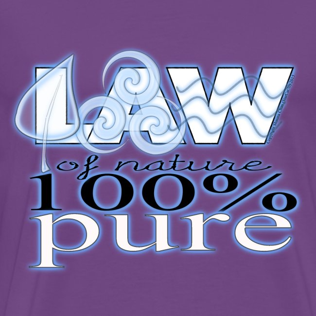 LAW of Nature 100% Pure (blue glow) T-shirt