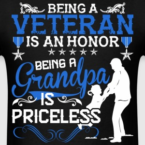 Being A Veteran Is An Honor Being A Grandpa - Men's T-Shirt