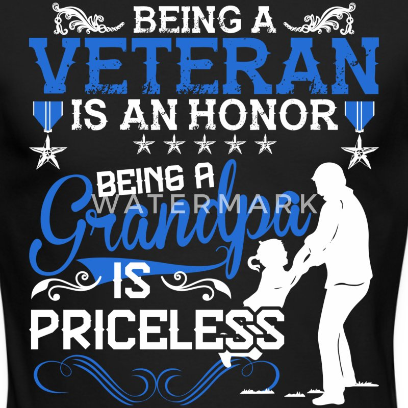 Being A Veteran Is An Honor Being A Grandpa - Men's Long Sleeve T-Shirt by Next Level