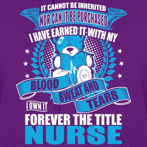 I Own It Forever The Title Nurse - Women's Hoodie