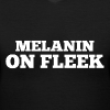 Melanin on Fleek - V-Neck - Women's V-Neck T-Shirt