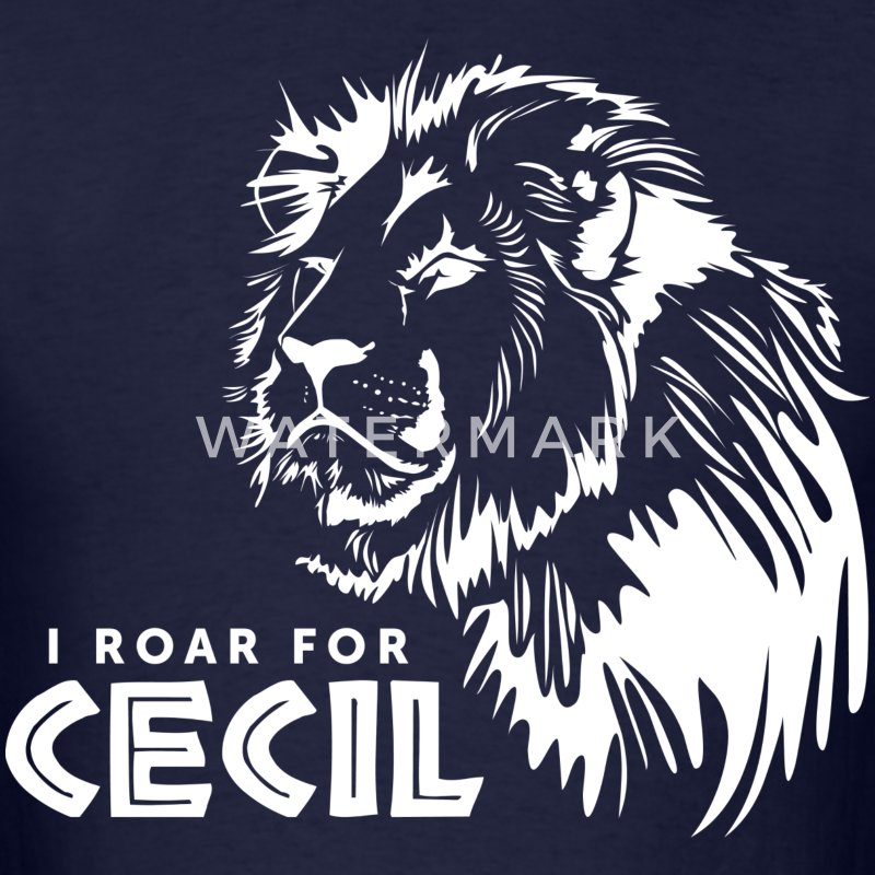 I Roar For Cecil T-Shirts - Men's T-Shirt