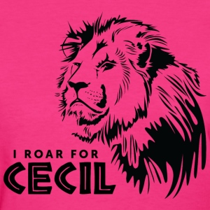 I Roar For Cecil Women's T-Shirts - Women's T-Shirt
