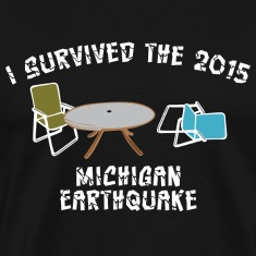 Funny I survived 2015 Michigan Earthquake T-Shirts