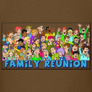 Family reuinion (add your name) - Men's T-Shirt