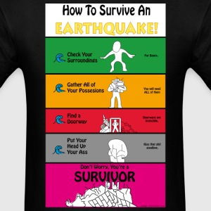 Earthquake Survival Guide - Men's T-Shirt