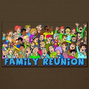 Family reuinion (add your name) - Women's T-Shirt