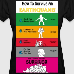 Earthquake Survival Guide - Women's T-Shirt