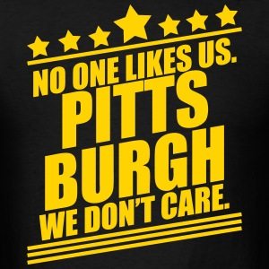 Pittsburgh No One Likes Us T-Shirts - Men's T-Shirt