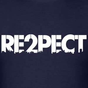 Re2pect T-Shirts - Men's T-Shirt