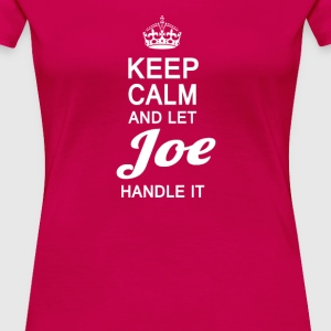 Let Joe handle it! - Women's Premium T-Shirt