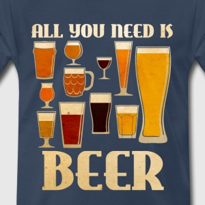 All You Need is BEER T-Shirts - Men's Premium T-Shirt
