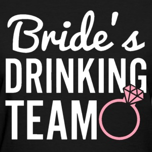 Bride's Drinking Team - Women's T-Shirt