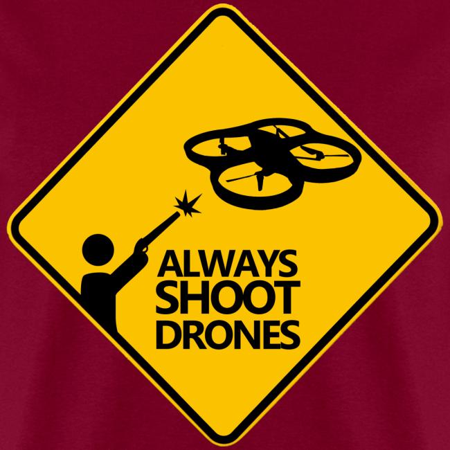 Always Shoot Drones