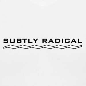 Subtly Radical in black Women's T-Shirts - Women's V-Neck T-Shirt