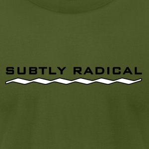 Subtly Radical in black T-Shirts - Men's T-Shirt by American Apparel